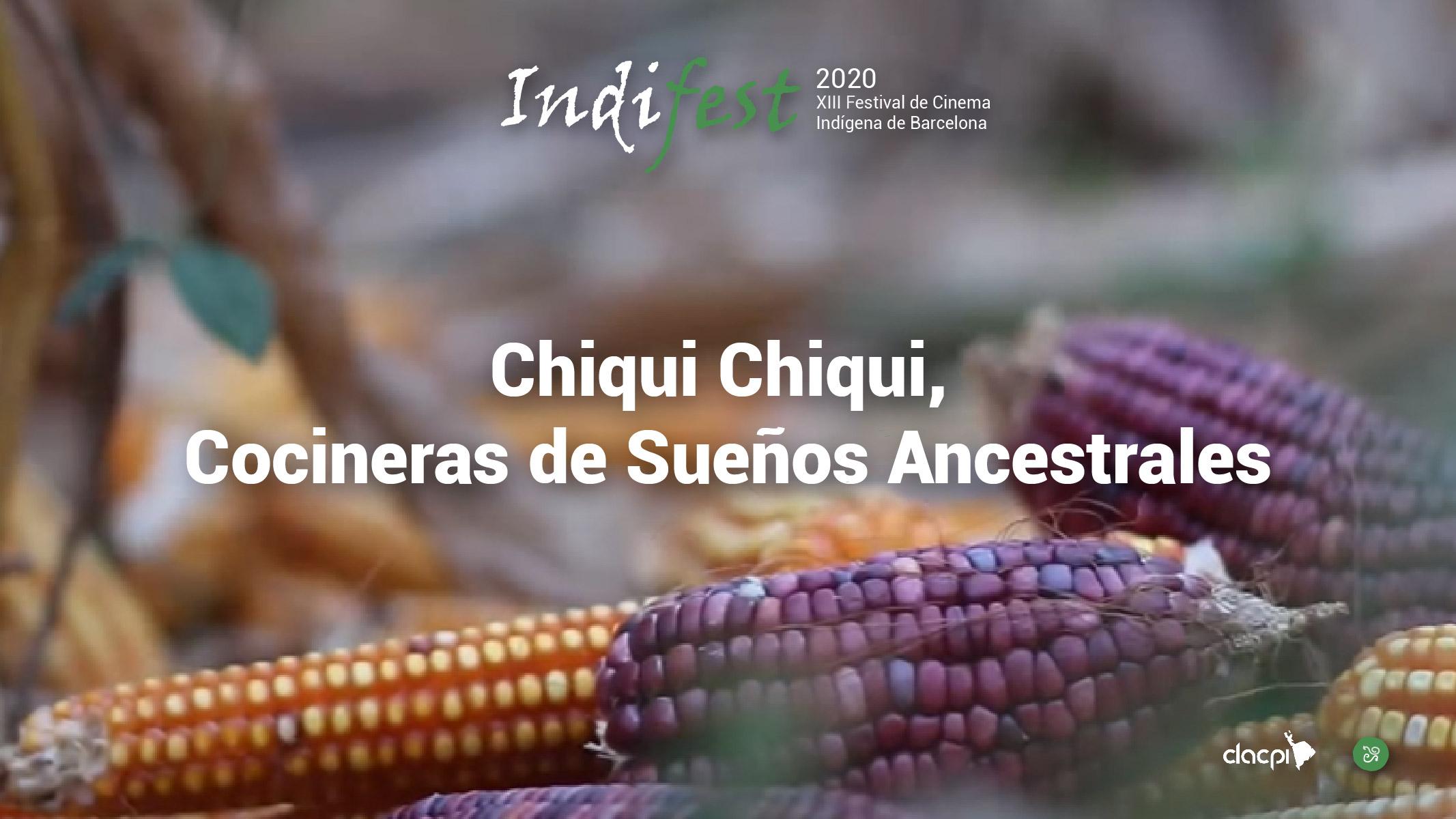 Chiqui Chiqui, Cocineras de Sueños Ancestrales