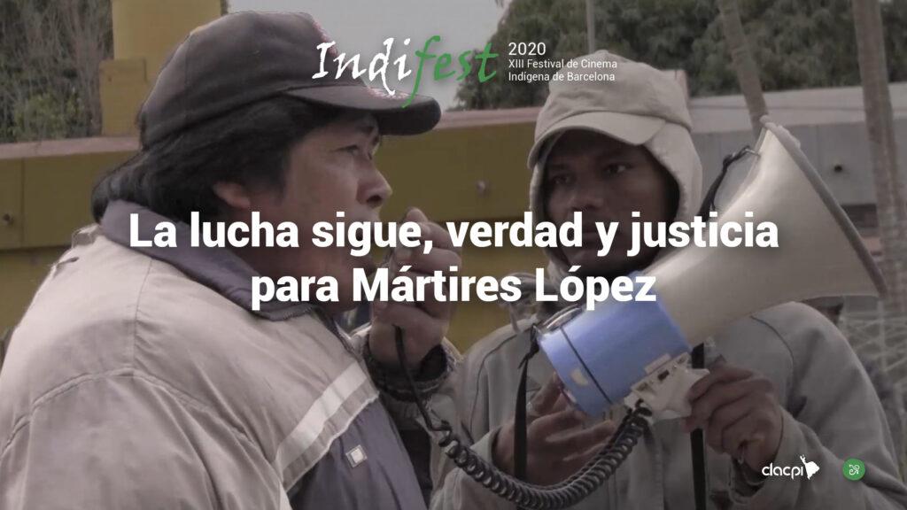 La Lucha sigue, verdad y justicia para Mártires López